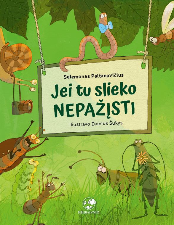 Jei tu slieko nepazisti knyga vaikams