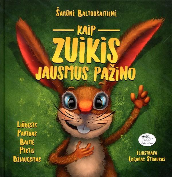 Knyga vaikams - Kaip zuikis jausmus pažino