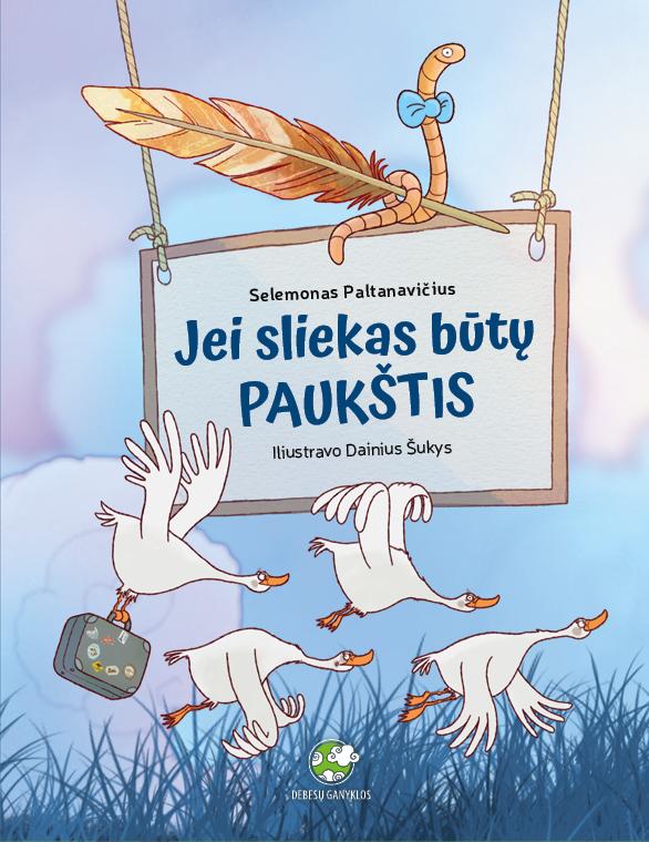 Knyga Jei sliekas būtų paukštis