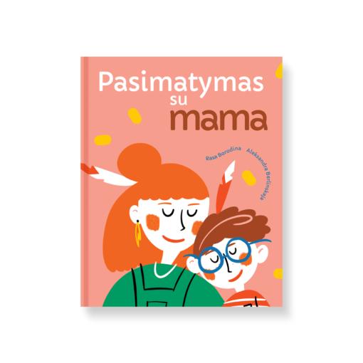 Knyga Pasimatymas su mama