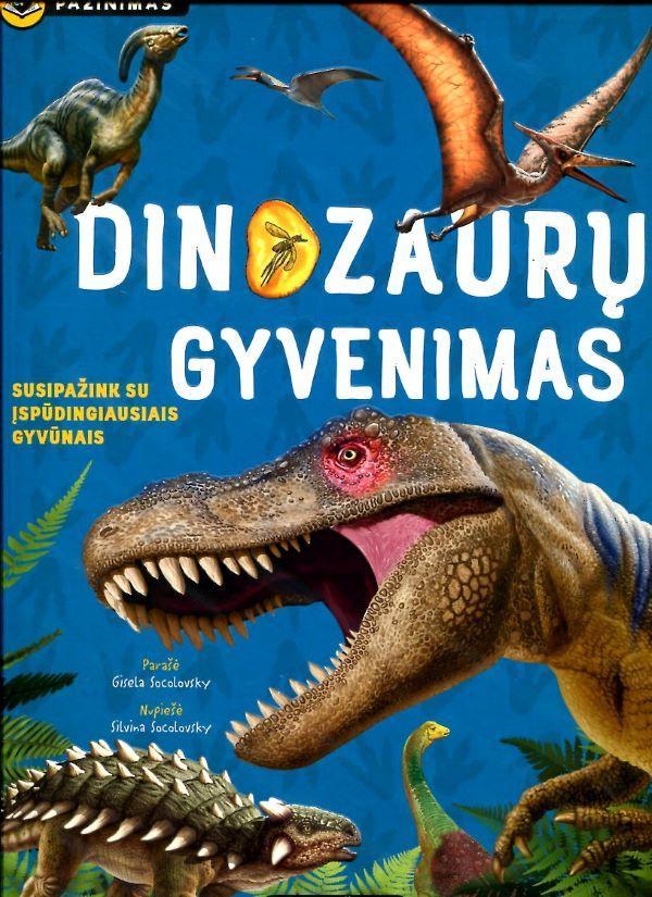 Dinozaurų gyvenimas